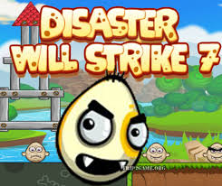 Disaster will strike-7